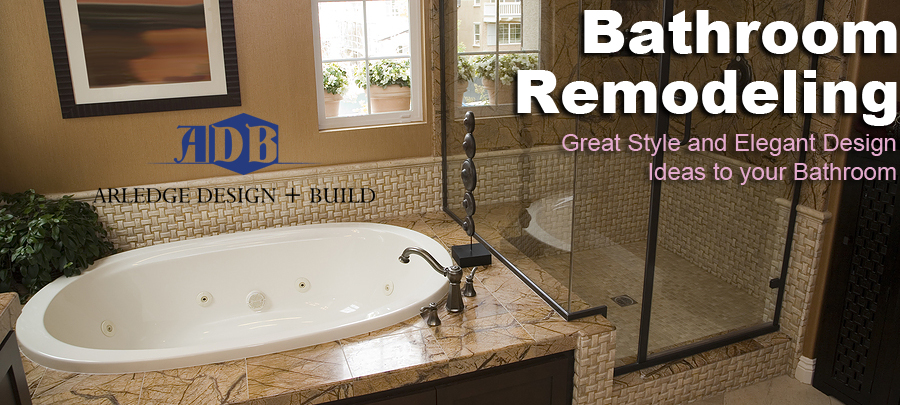 Bathroom Remodeling San Diego | Bathrooms Design San Diego | ARLEDGE DESIGN +BUILD